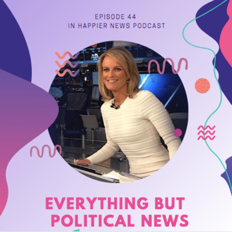 Everything BUT Political News - Vera Gibbons Launches Nonpoliticalnews.com