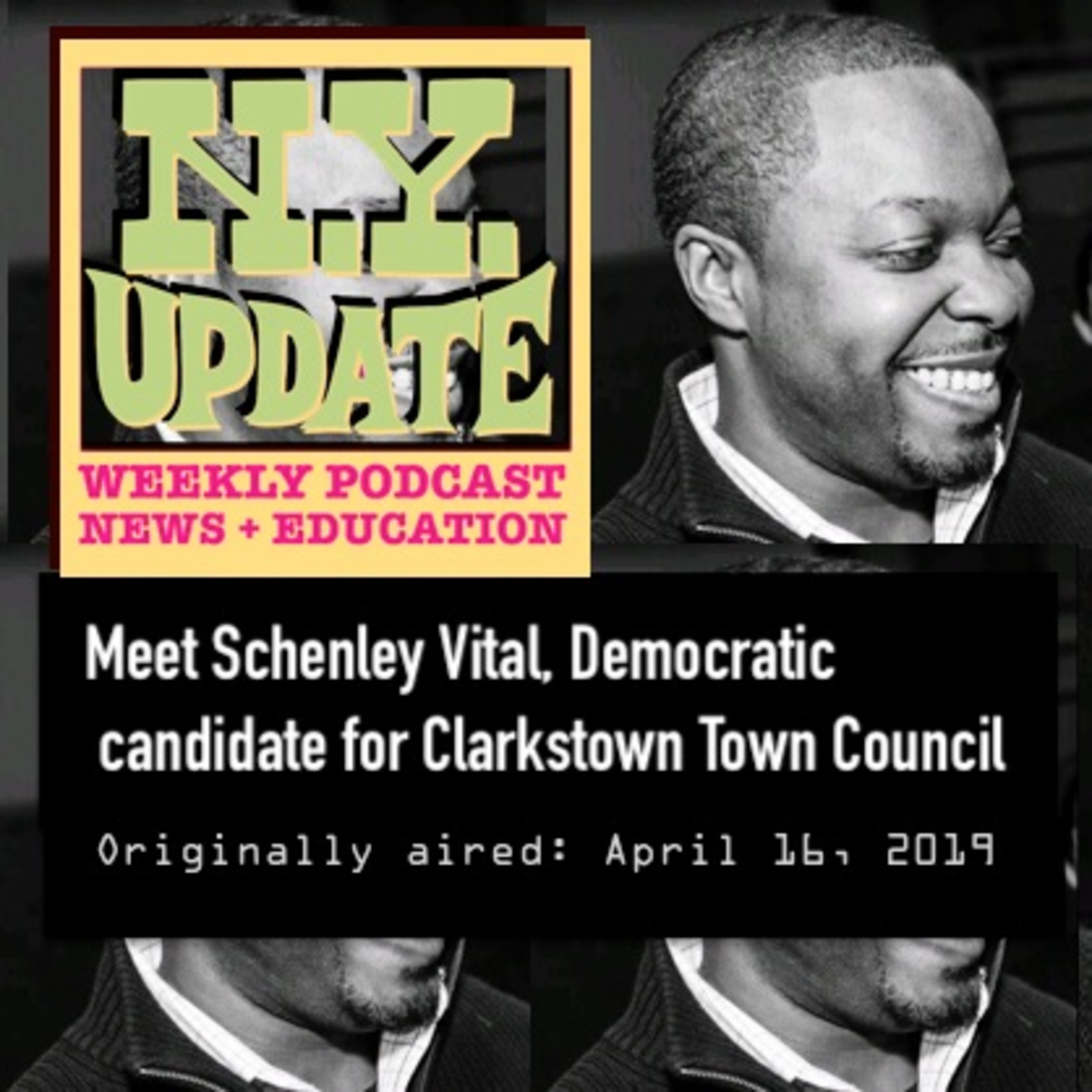 Schenley Vital, candidate for Clarkstown Town Council, Ward 3 - aired April 16, 2019