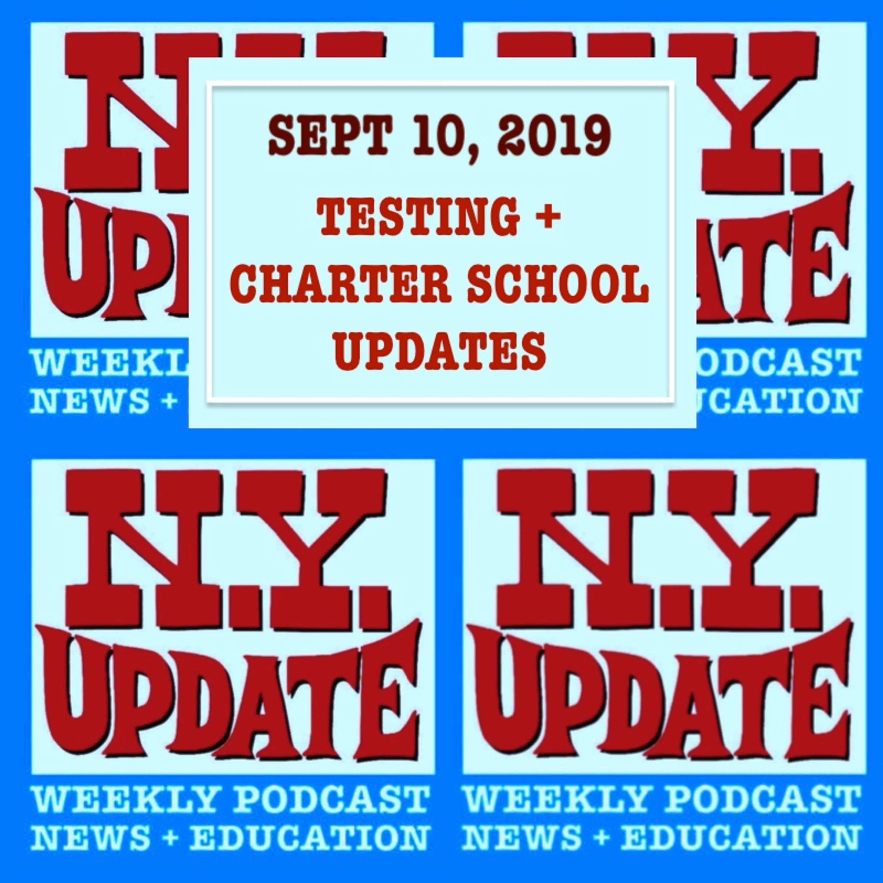 Education news and updates - charters, testing + more. Sept 10, 2019