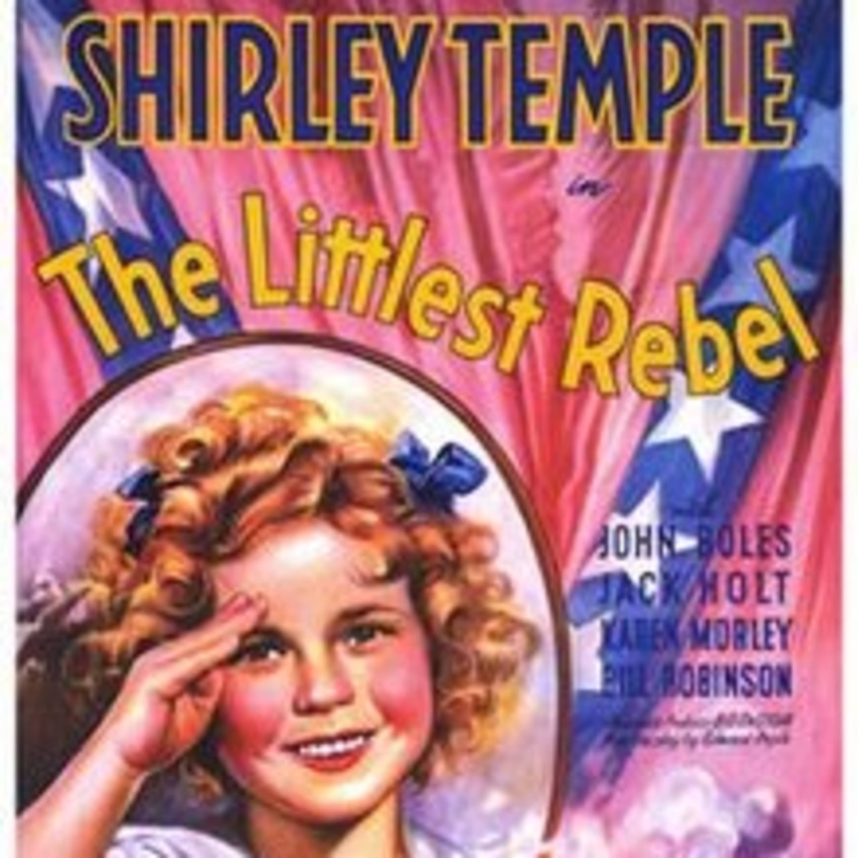The Littlest Rebel - Shirley Temple and Claude Raines - All-Star Radio Dramas of Classic Movies - Lux Radio Theater