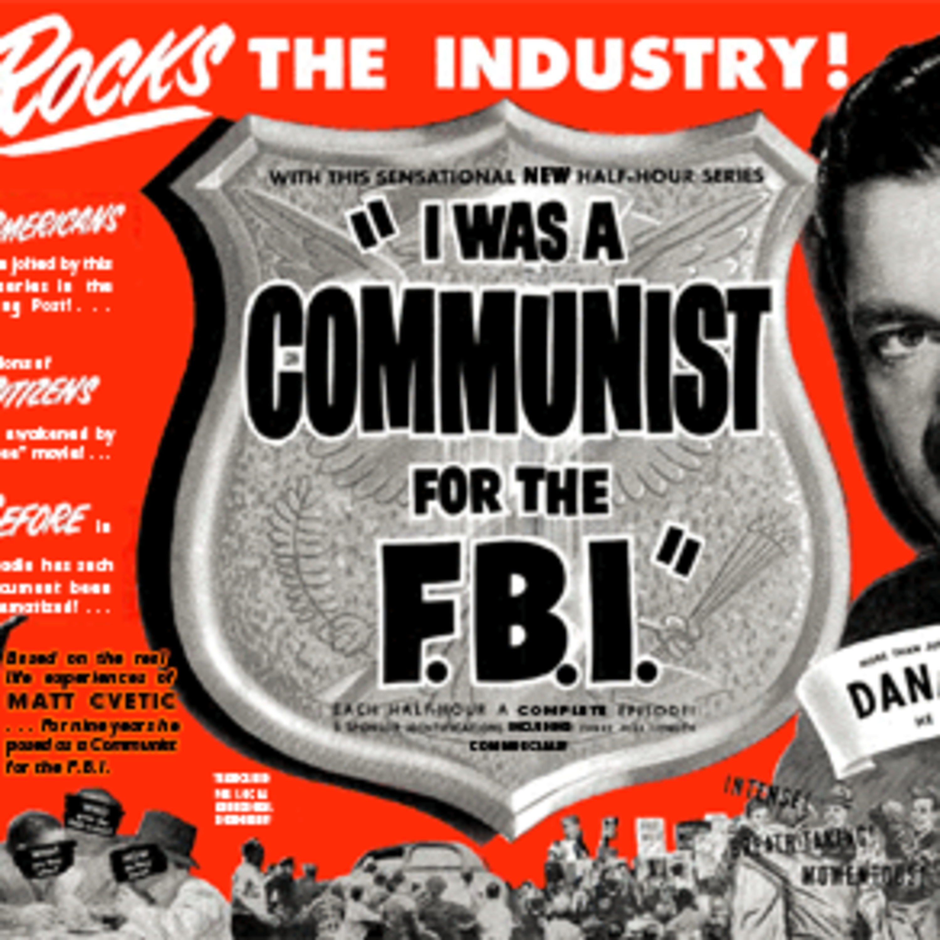 I Was A Communist For The FBI Podcast - Red Herring - Pit Viper - Traitors for Hire - True Stories of the FBI Undercover - Hit Radio Series