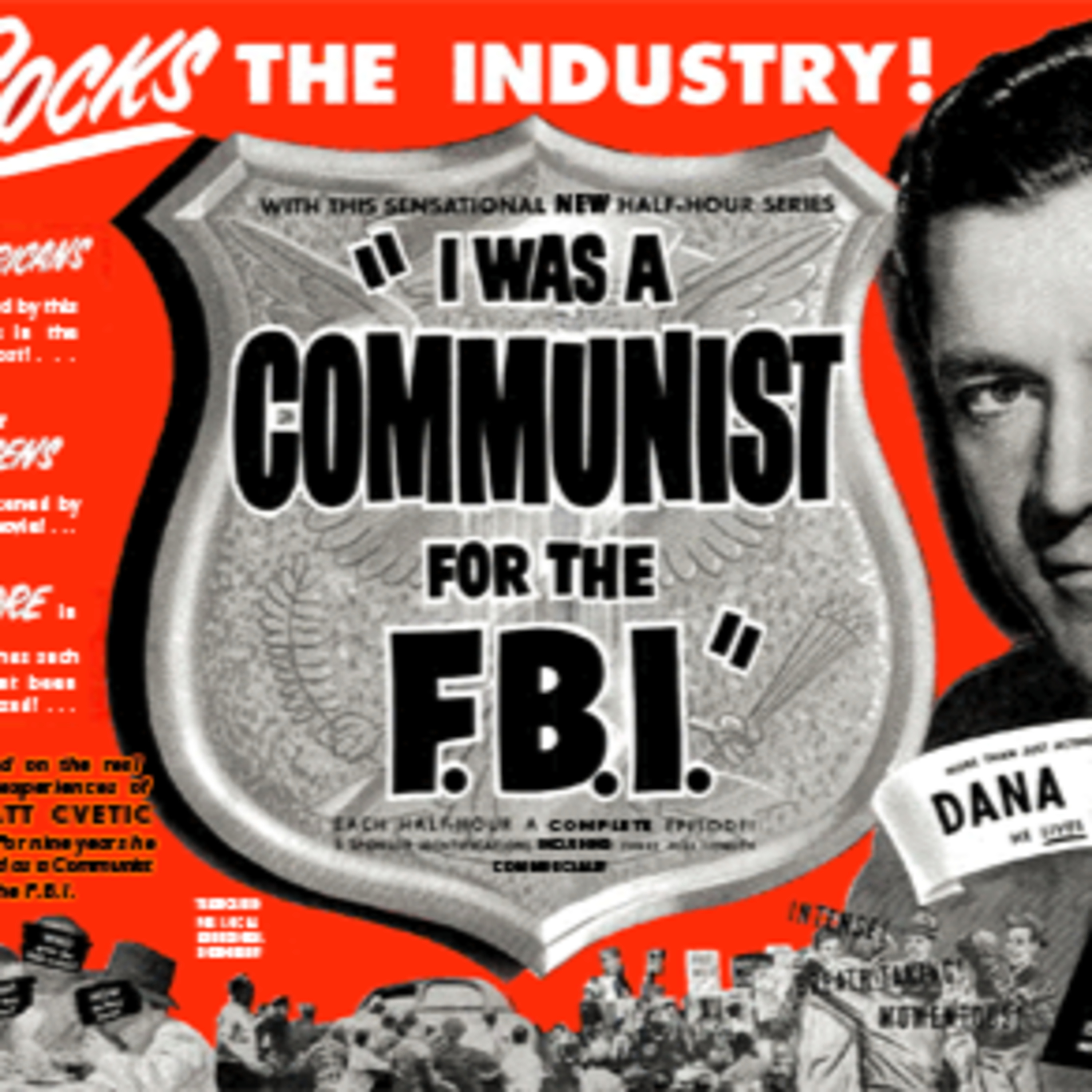 I Was a Communist for the FBI - True Stories of the FBI Undercover - Traitors for Hire - Pit Viper - Red Herring - Hit 50's Radio Show!