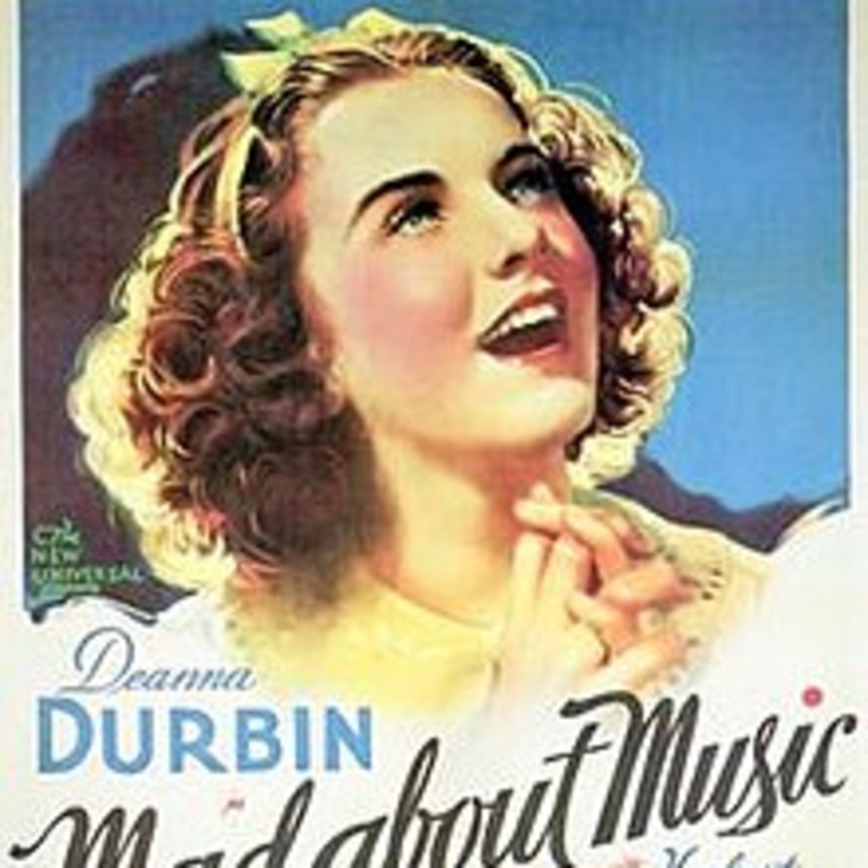 Mad About Music - Deanna Durbin and Gail Patrick - All- Star Radio Dramas of Hit Movies - Lux Radio Theater