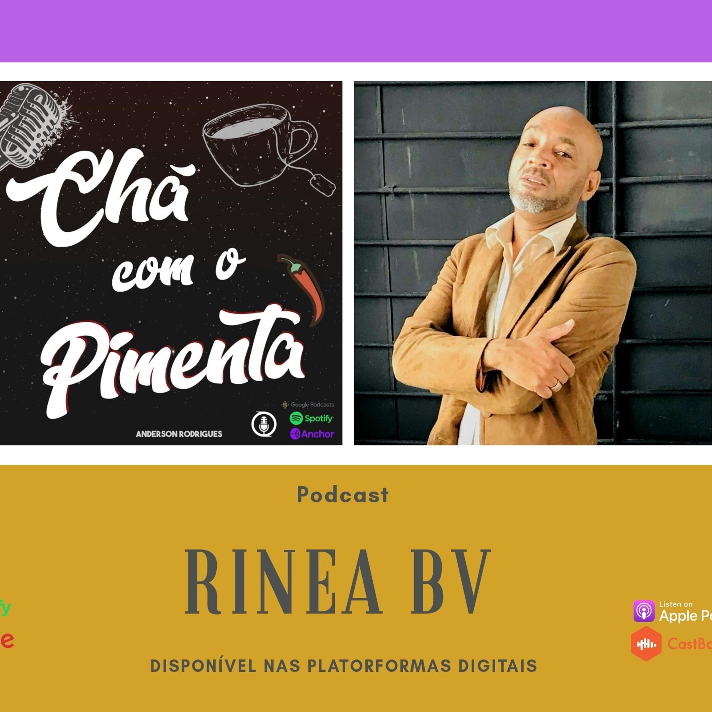 Papo de música com Rinea BV #6