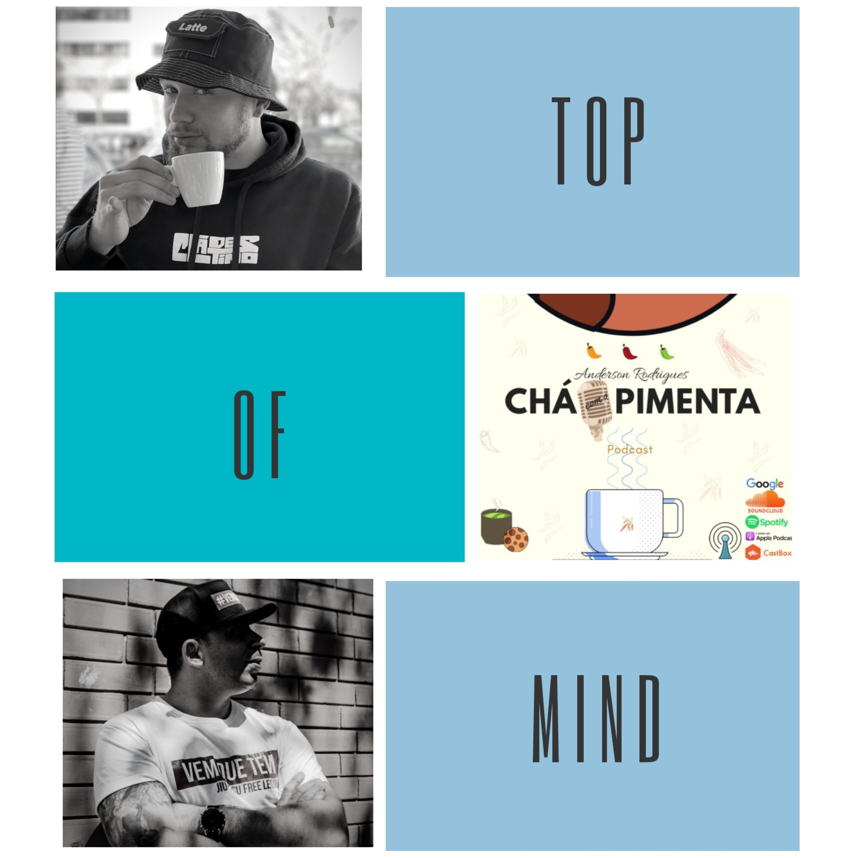 10 itens Top of Mind com Arthur Cena #11