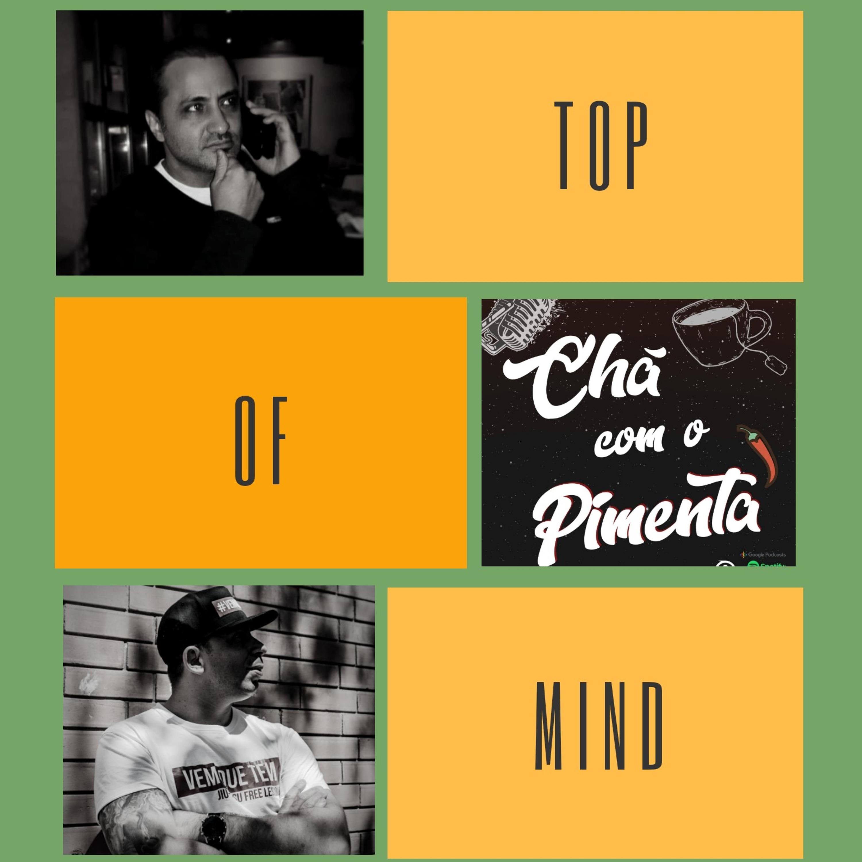 TOP OF MIND COM MARCOS BOSCHINI #12