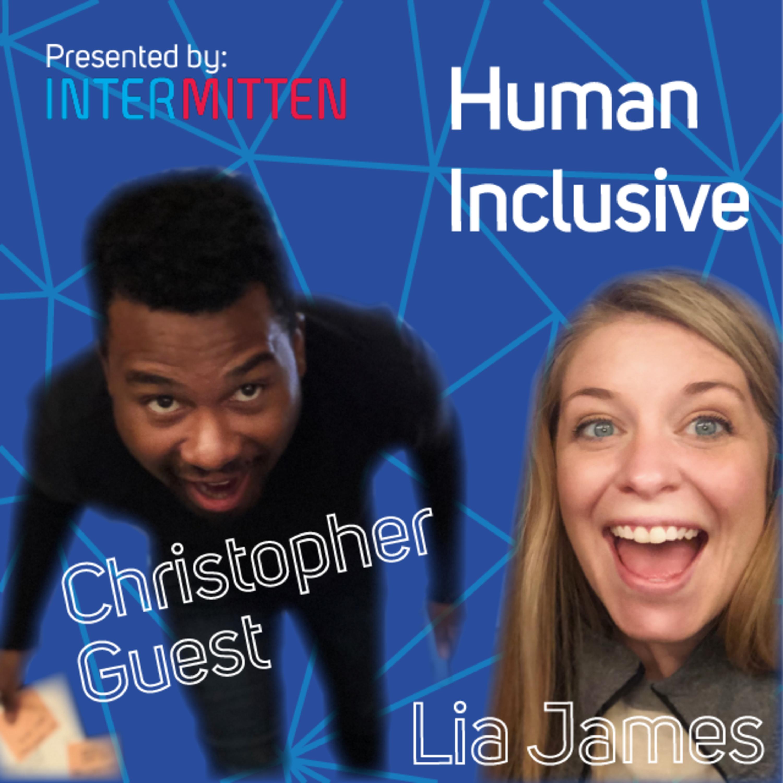 Lia & Christopher, Human Inclusive