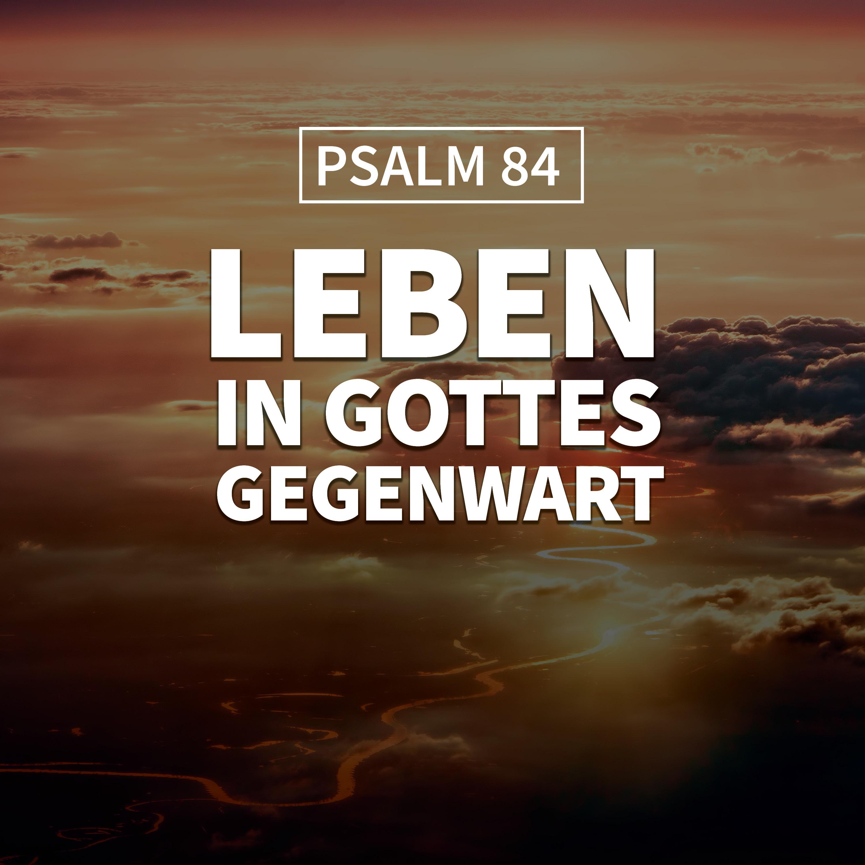 JOBST BITTNER - Leben in Gottes Gegenwart [Psalm 84]