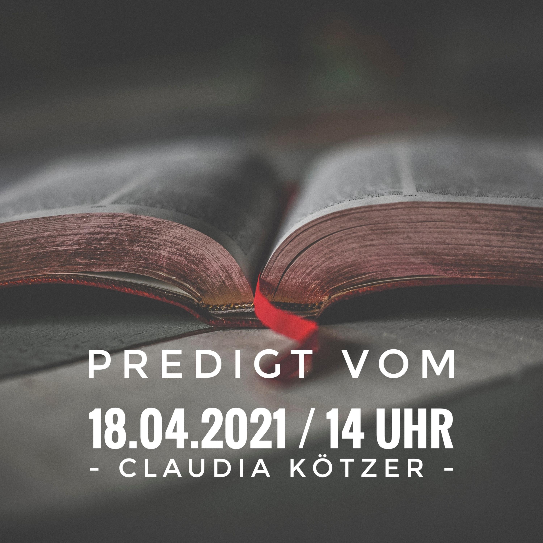 CLAUDIA KÖTZER - 18.04.2021 / 14 Uhr