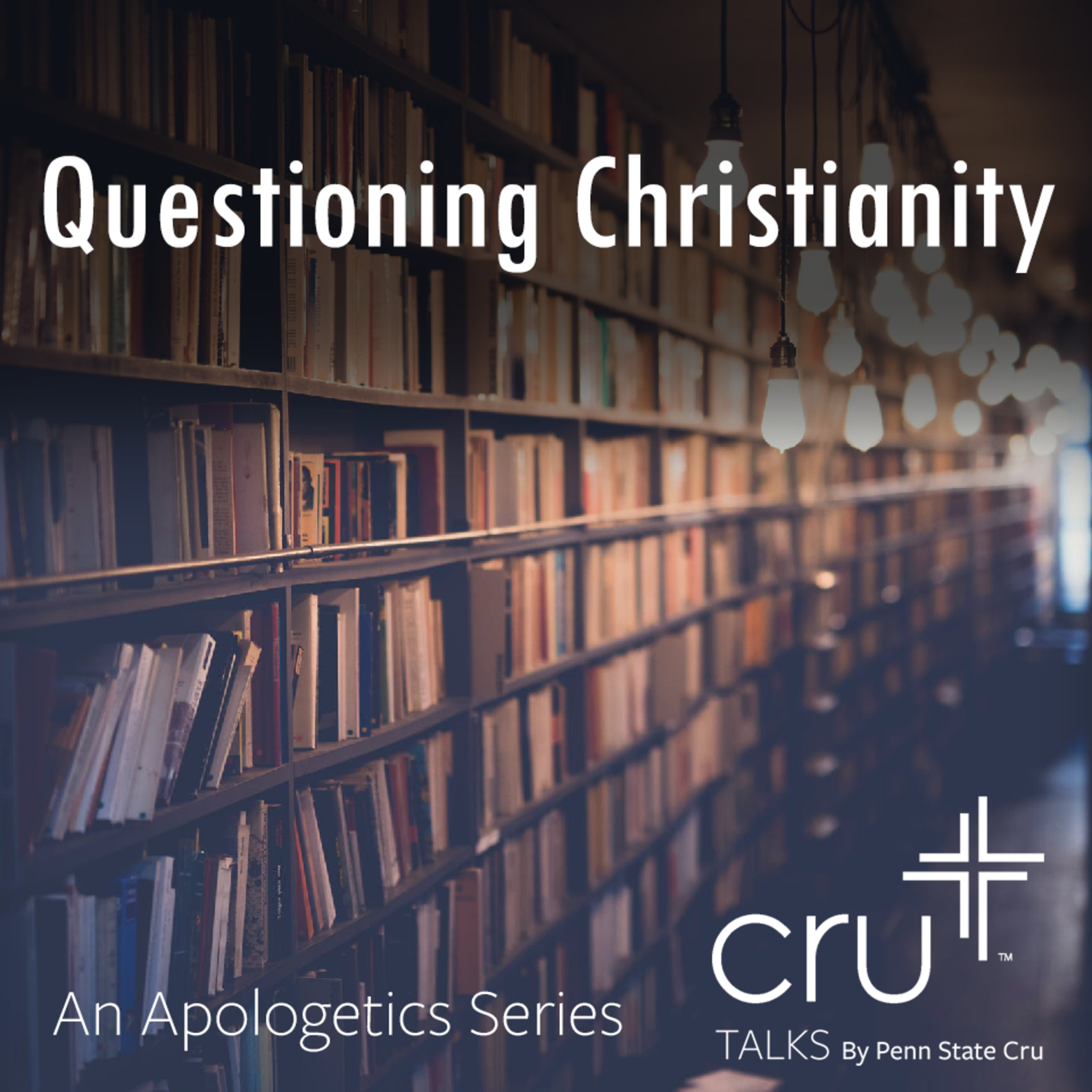 Questioning Christianity: Personal Experience