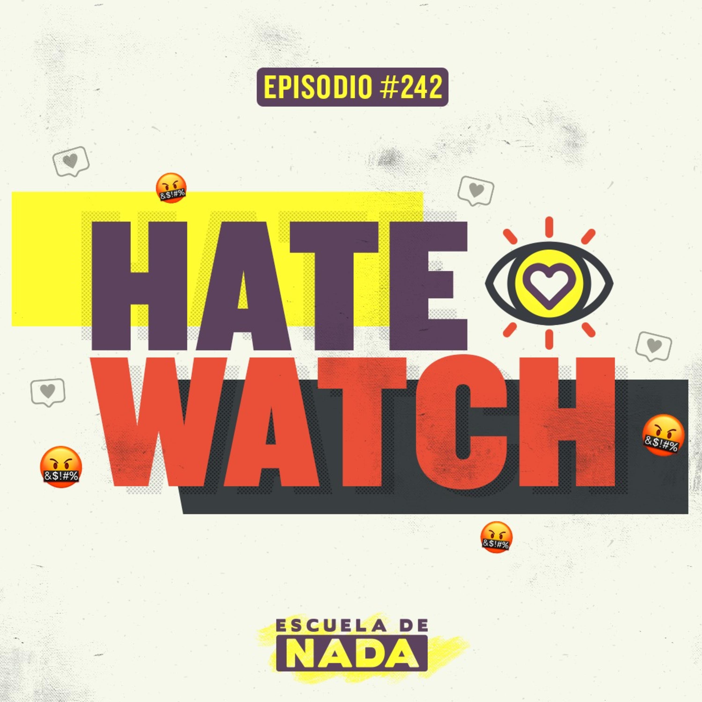 EP #242 - ¿Por qué amamos ver lo que no nos gusta? Y el show de The Weeknd