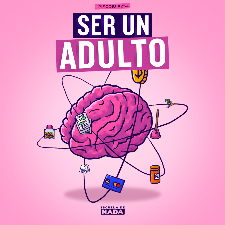 EP #254 - Ser un adulto y las curiosidades de los gemelos o mellizos
