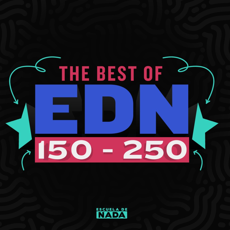 Episodio especial - Lo mejor de EDN 150-250