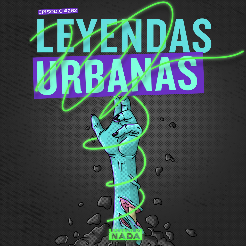 EP #262 - Leyendas urbanas y los grupos de trabajos en la universidad