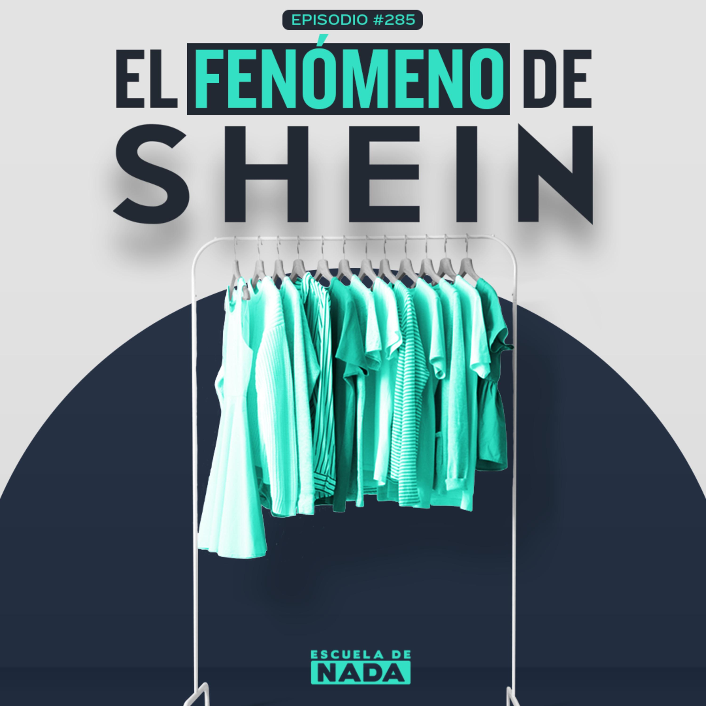 EP #285 - El fenómeno de Shein y el cambio de estilo en las personas
