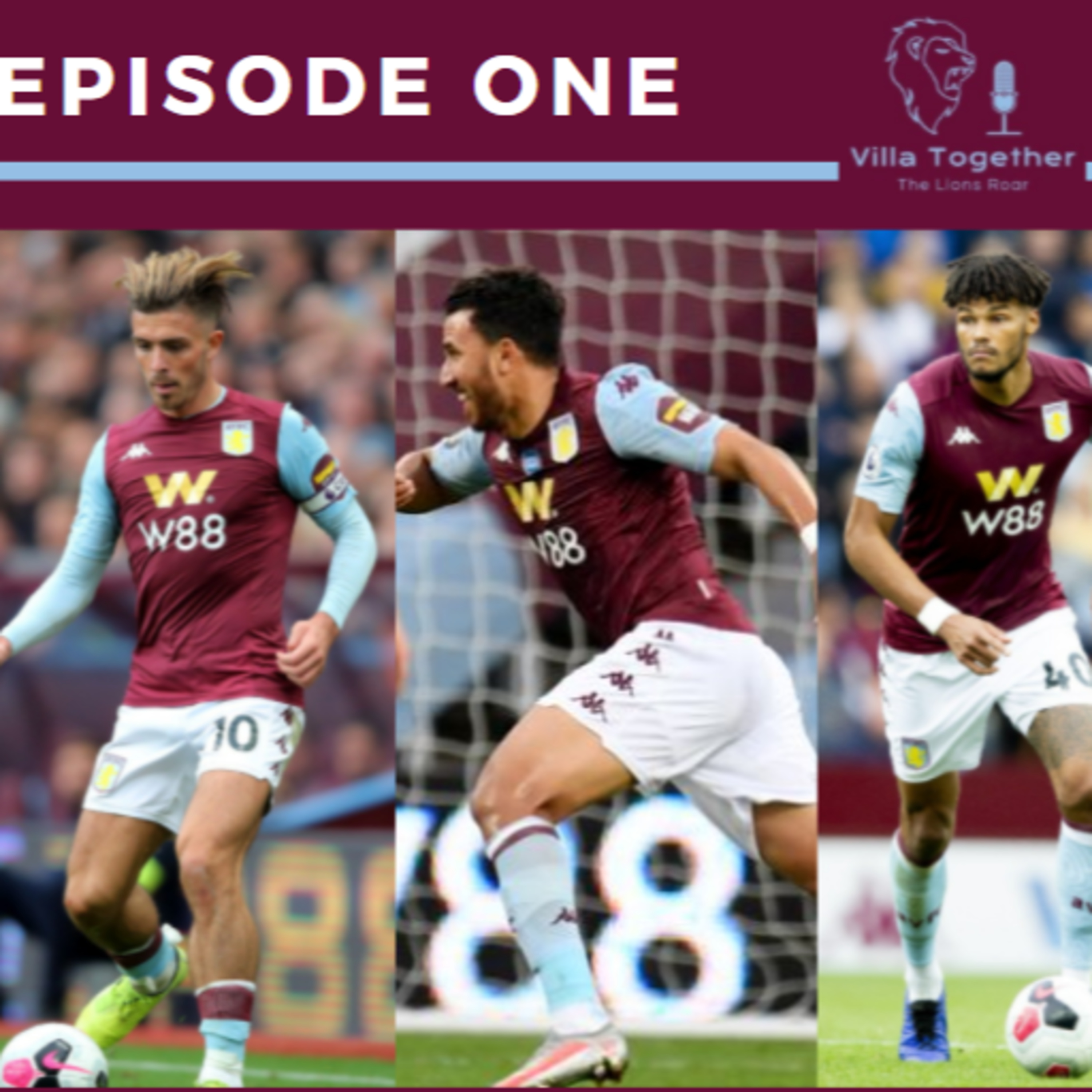 Villa Together - The Lions Roar Podcast (Aston Villa Podcast)