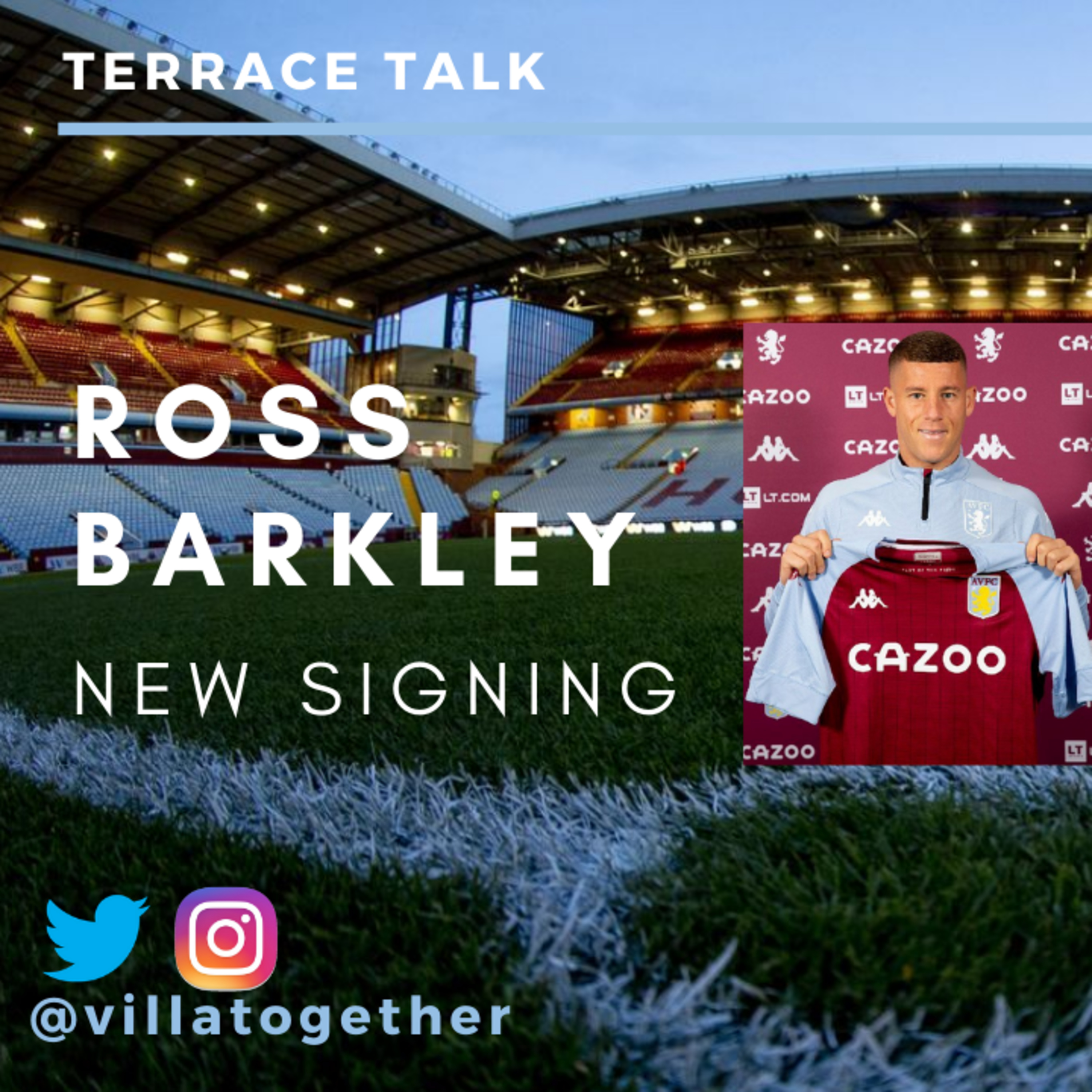 Villa Together Terrace Talk - Ross Barkley