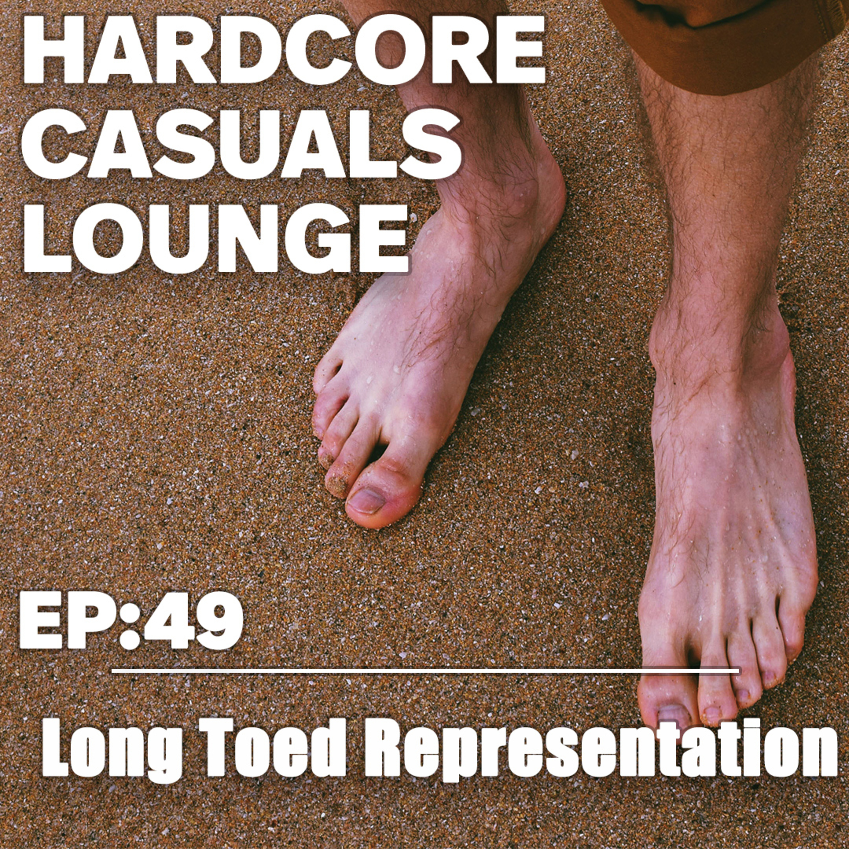 HCC Lounge EP49: Long Toed Representation