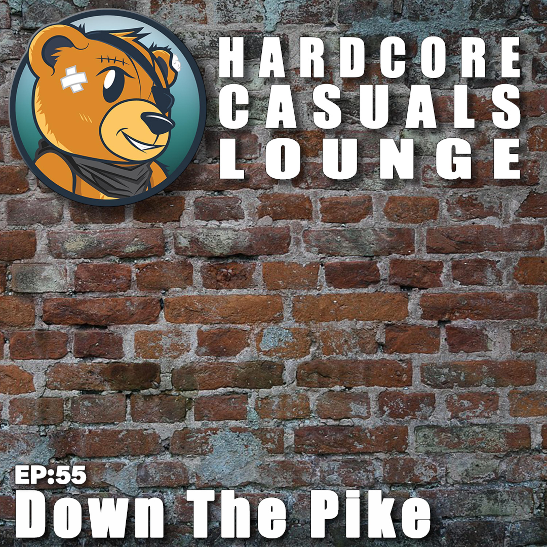 HCC Lounge EP55: Down The Pike