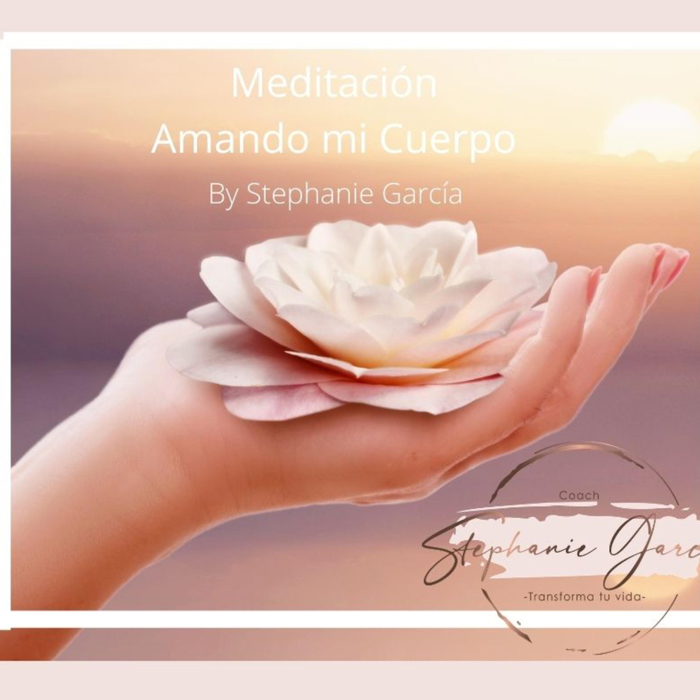 Amando mi cuerpo by Stephanie García