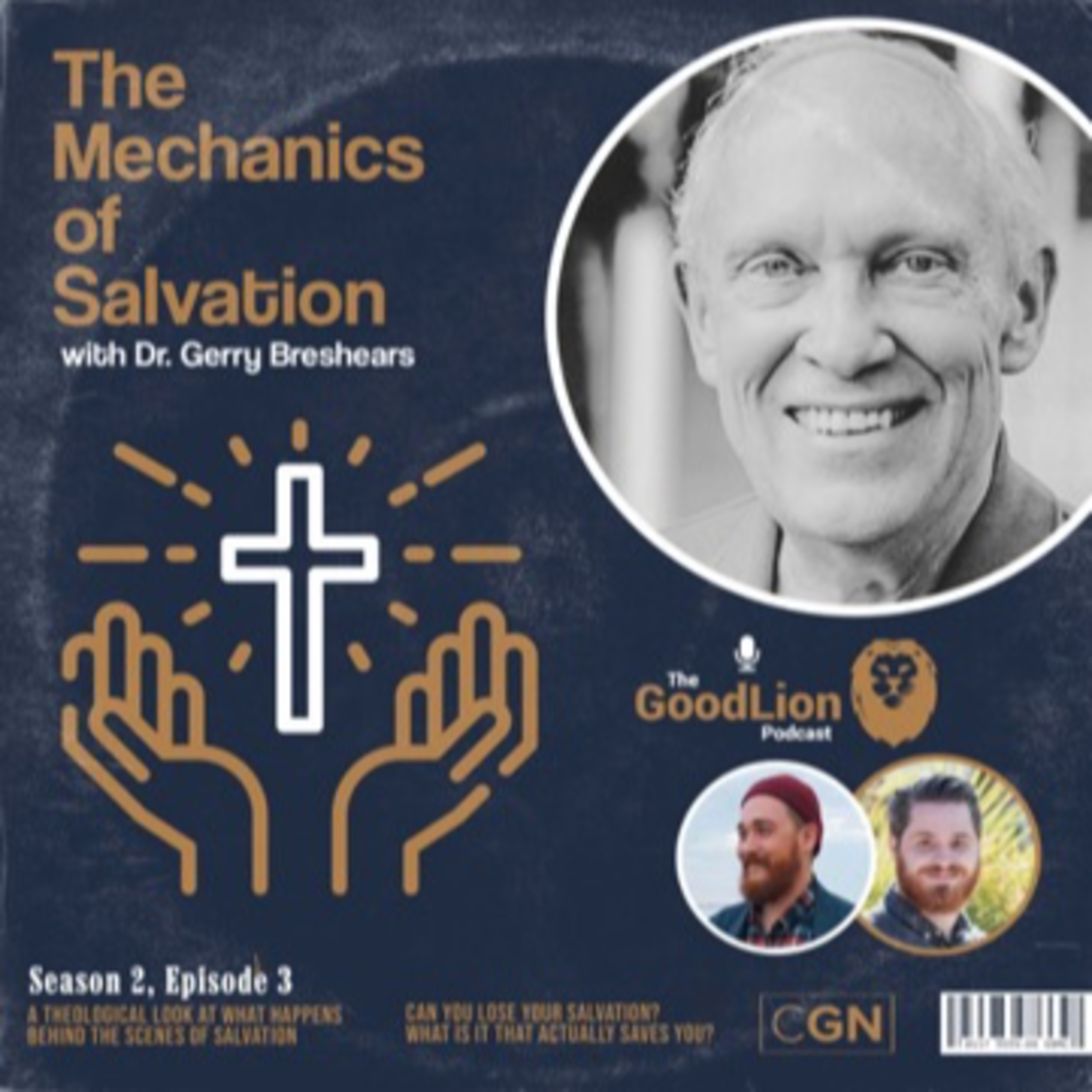 The Mechanics of Salvation - With Dr. Gerry Breshears