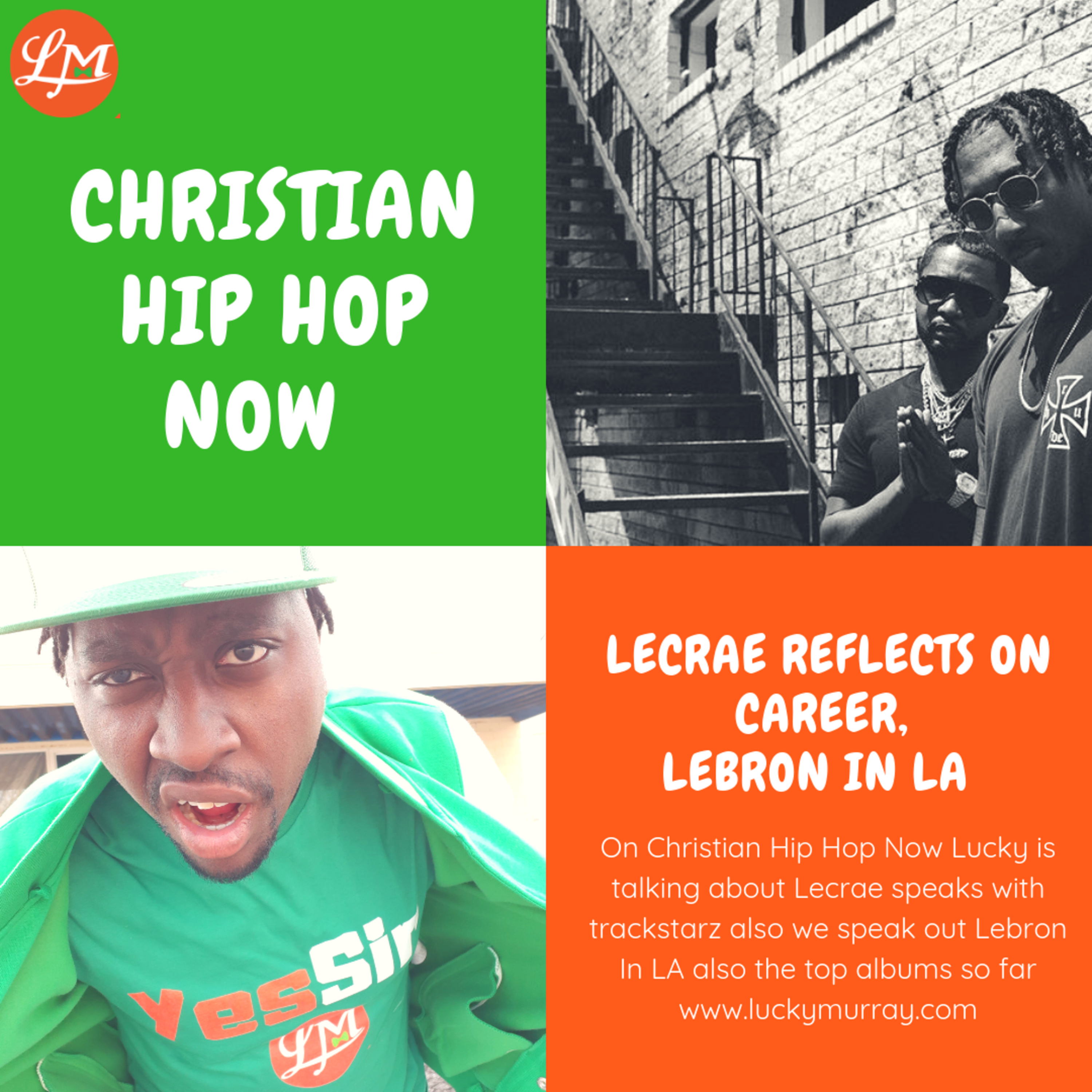 Lecrae Reflects On Career, Lebron James In LA, Favorite CHH Albums