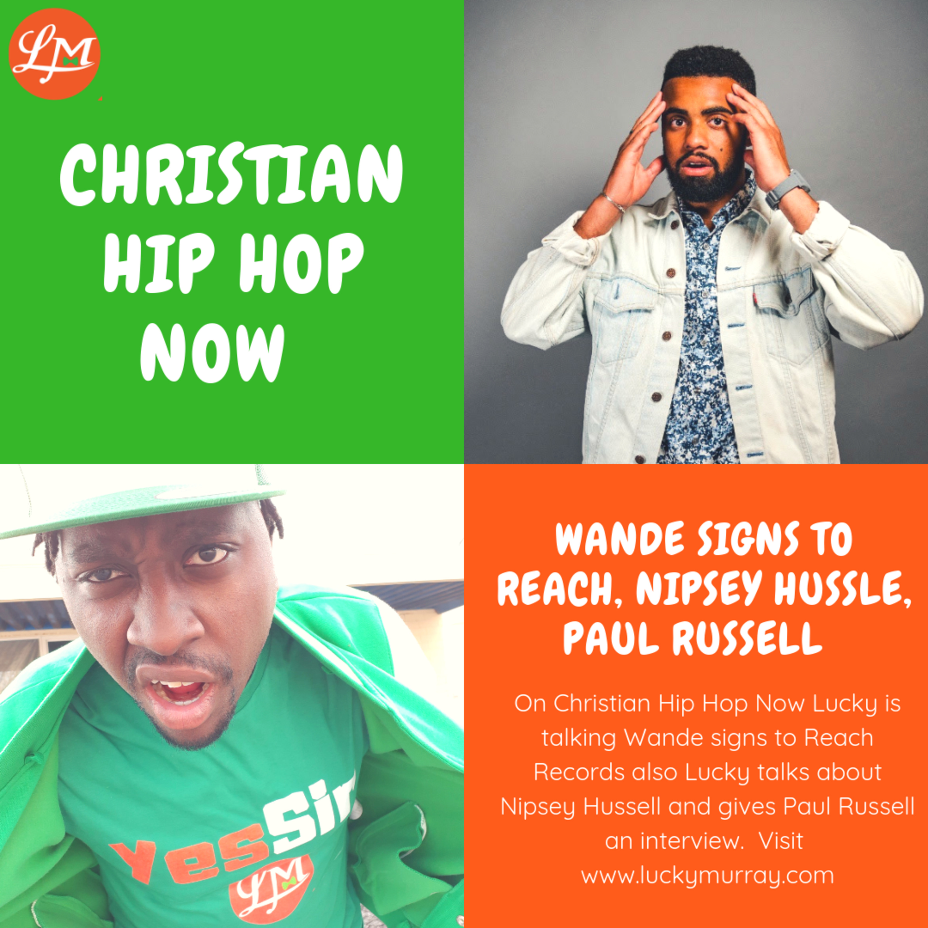 Wande Signs To Reach Records, Nipsey Hussle, Paul Russell Interview