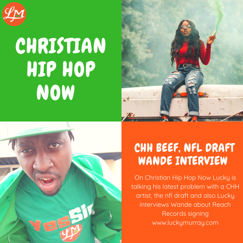 Christian Hip Hop Beef, The NFL Draft, Wande Interview