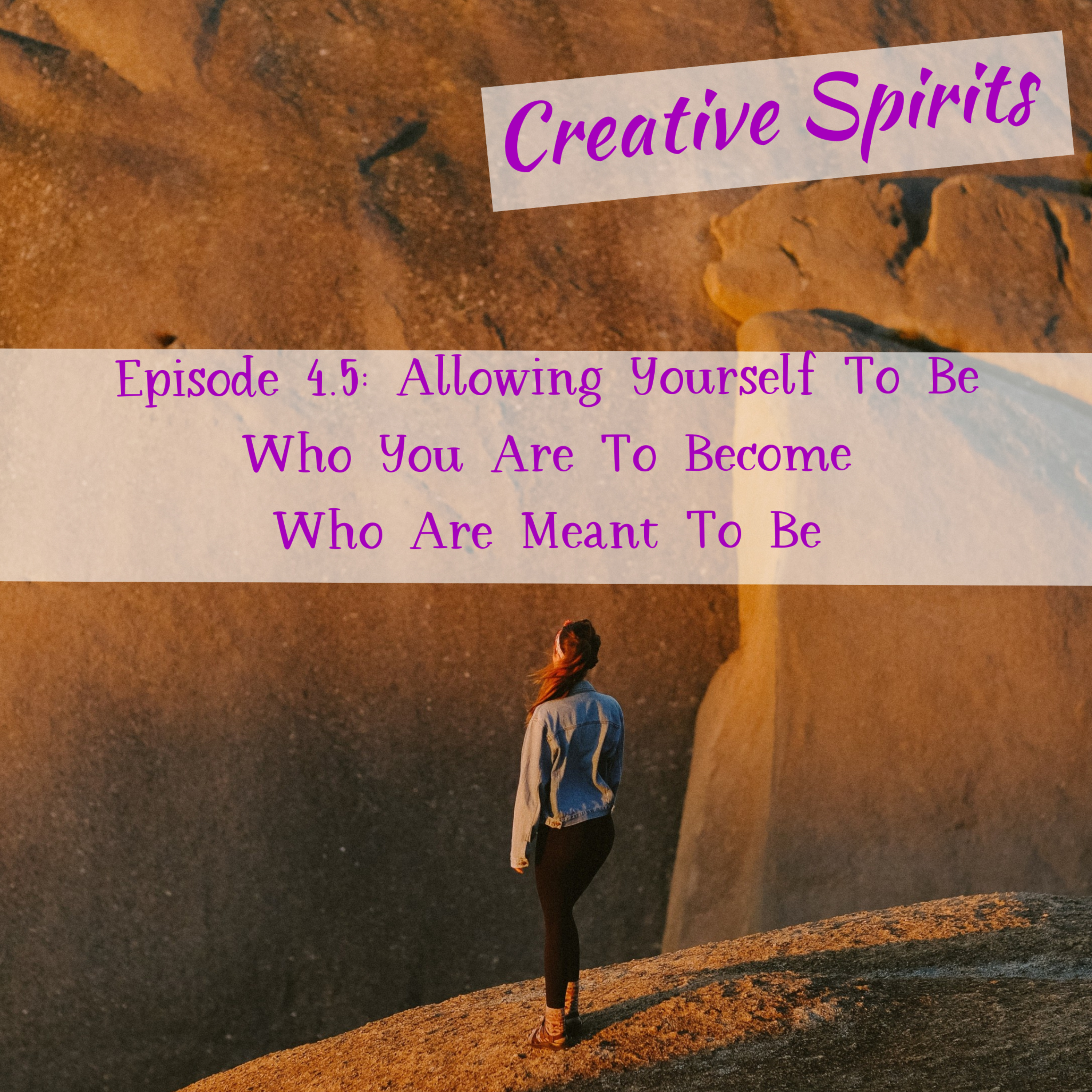 Allowing Yourself To Be Who You Are To Become Who Are Meant To Be
