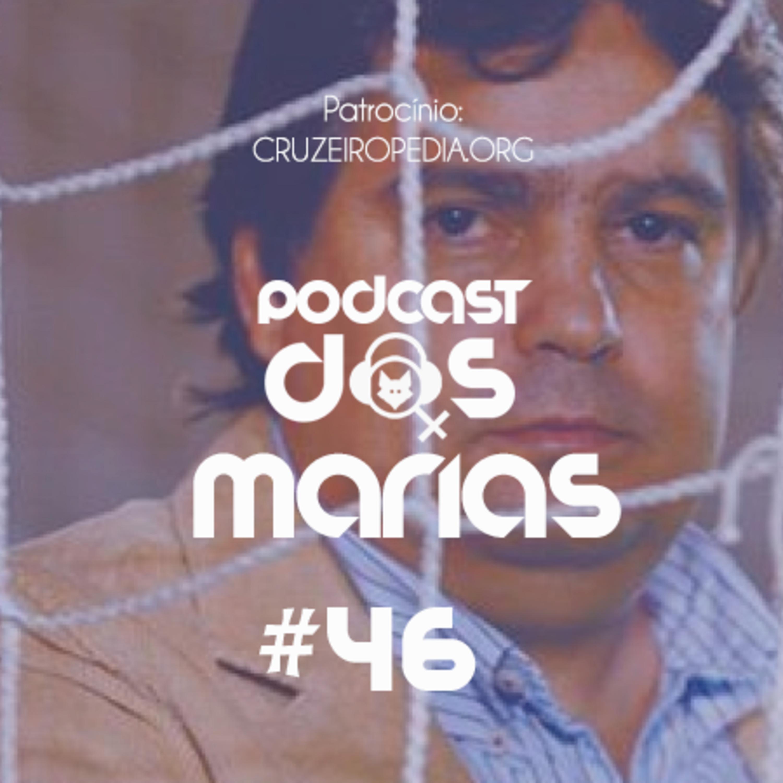 Podcast das Marias #46 - É a máfia, mané!