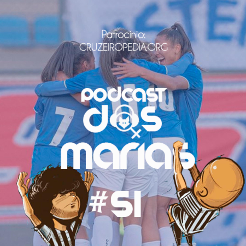 Podcast das Marias #51 - Entre tapas e beijos