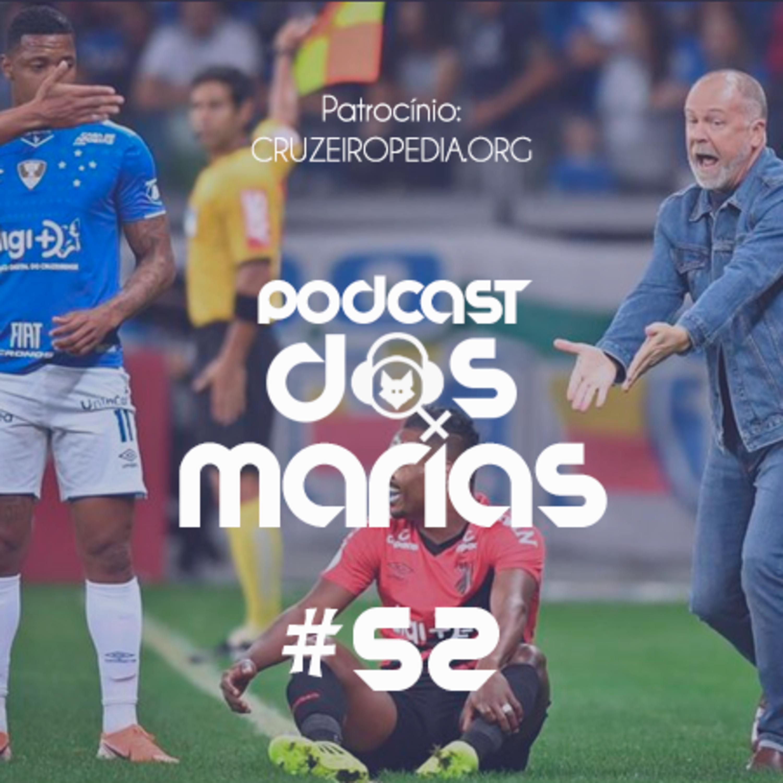 Podcast das Marias #52 - Quem tem Mano, tem medo (3 anos)