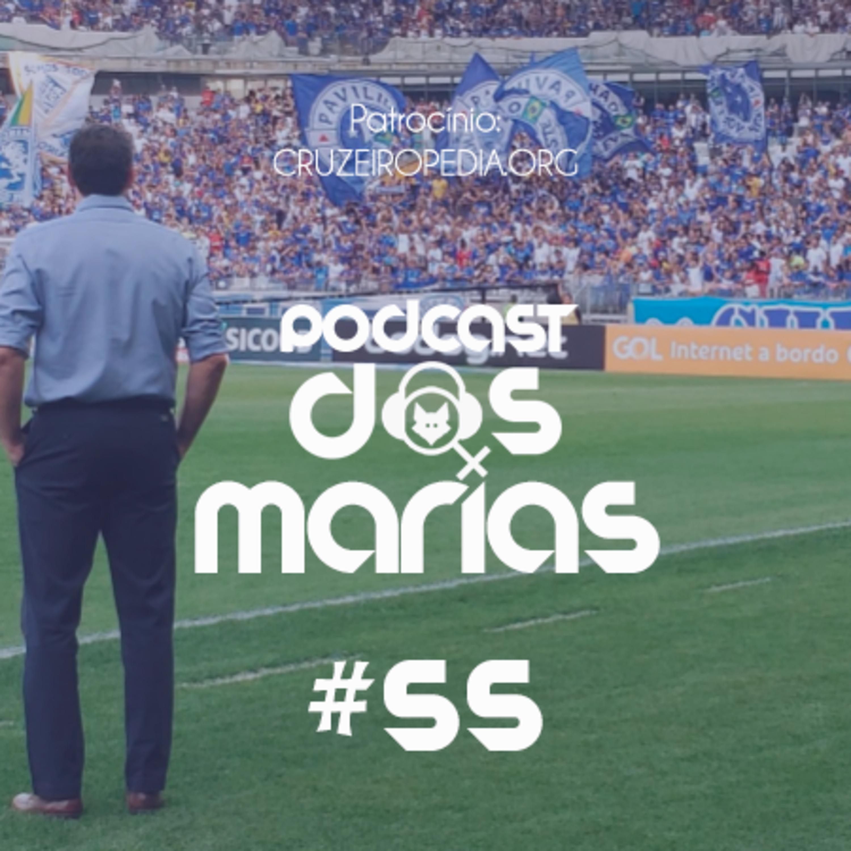 Podcast das Marias #55 - O Cruzeiro nos fazendo sorrir*