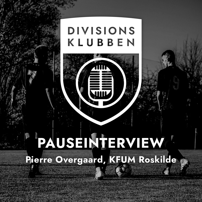 Runde 16: Pauseinterview (Pierre Overgaard, KFUM Roskilde)