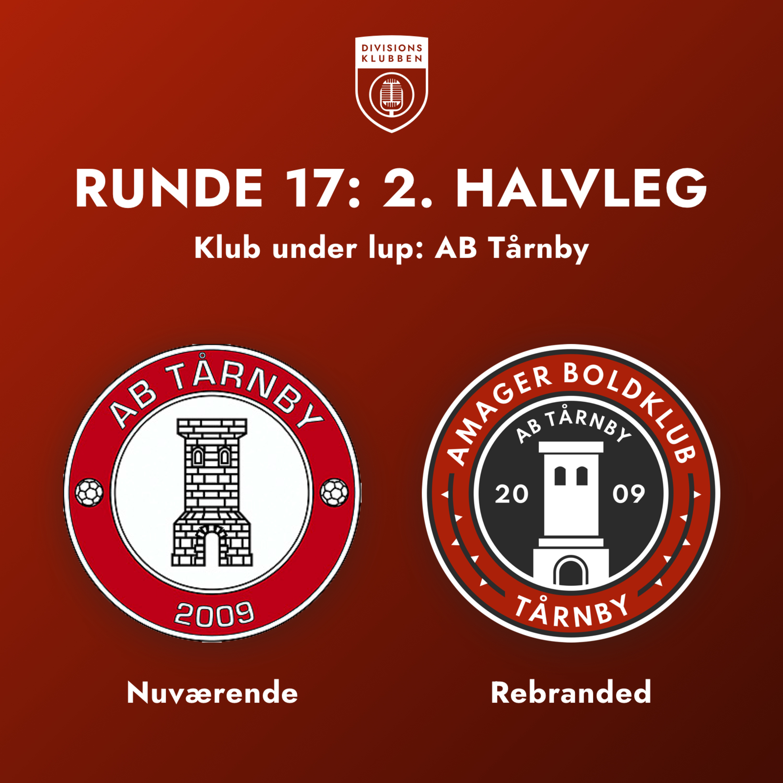Runde 17: 2. Halvleg (Klub under lup: AB Tårnby)