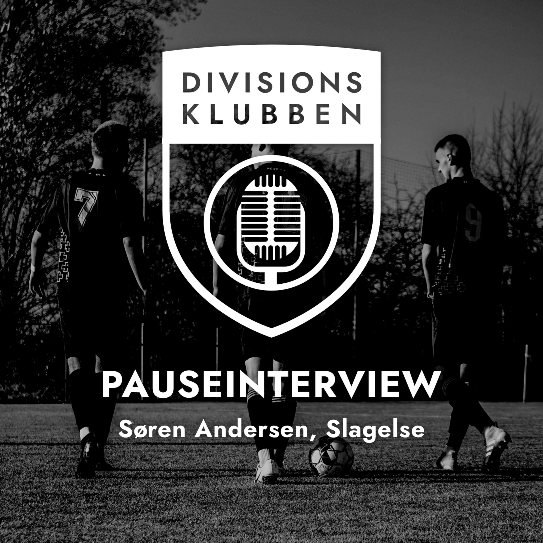 Runde 19: Pauseinterview (Søren Andersen, Slagelse B&I)