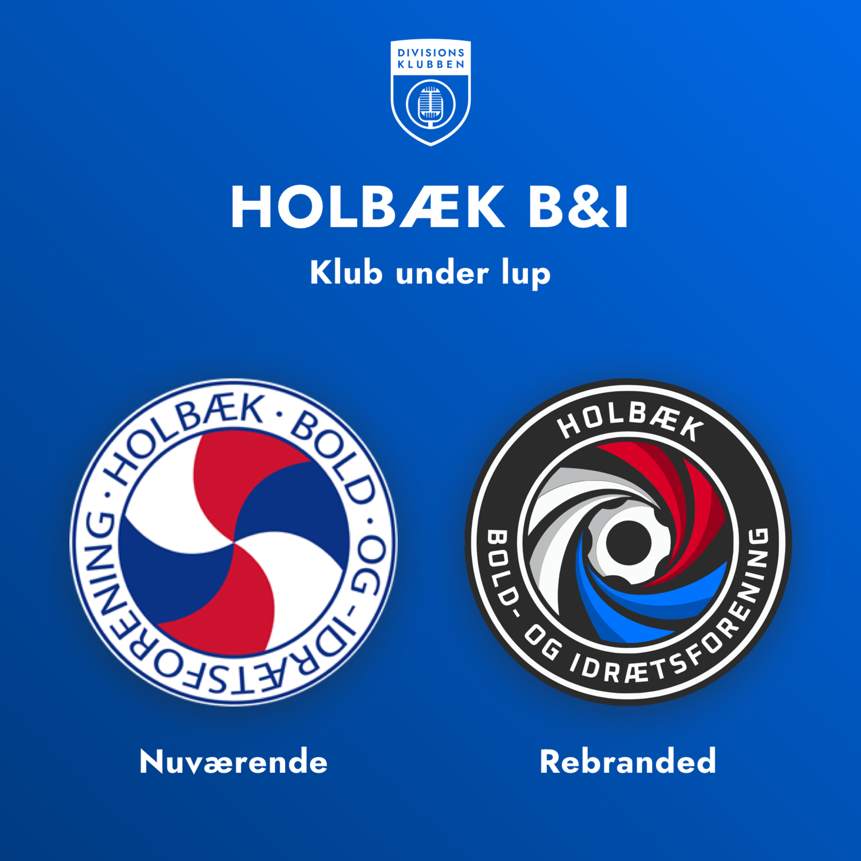 Klub under lup: Holbæk B&I