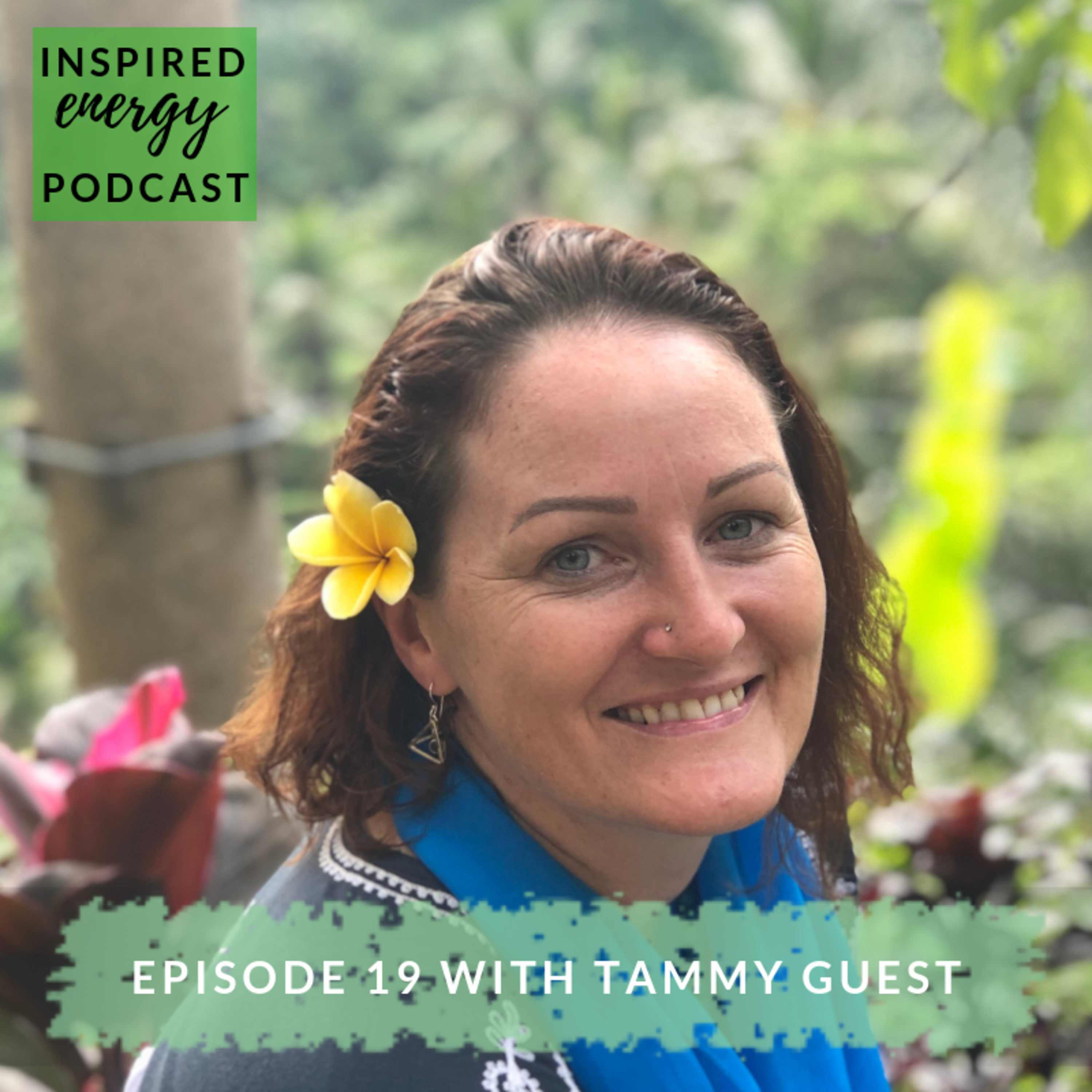 Episode 19 - Tammy Guest (Natupreneur Business Mentor)