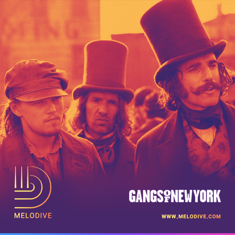گپ دایو قسمت (59)   بررسی موسیقی فیلم Gangs of New York (دارودستههای نیویورکی)