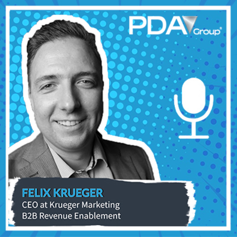 Expert Talk Sales: The Secrets of a Powerful Value Message with Felix Krueger