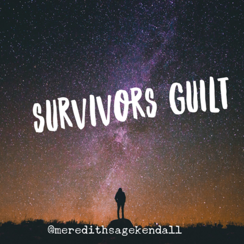 Survivors Guilt