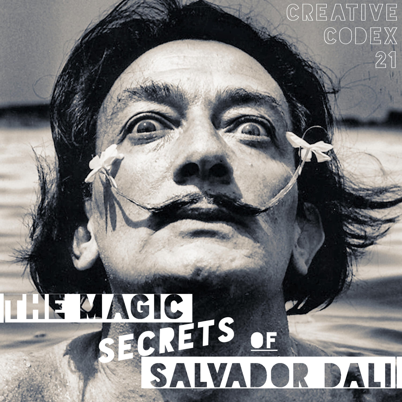 21: The Magic Secrets of Salvador Dali