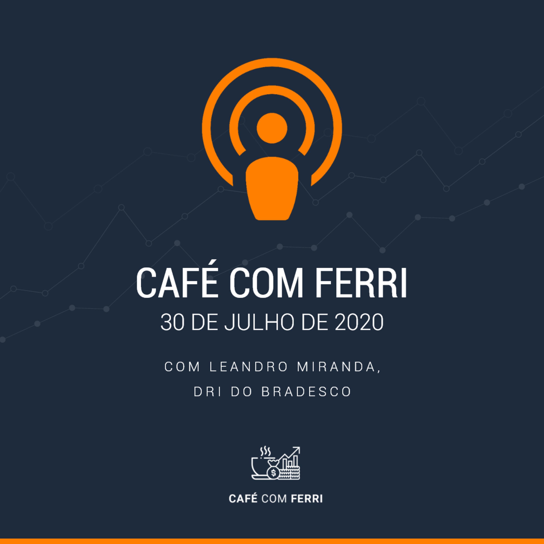Ferri Entrevista #3 - DRI do Bradesco