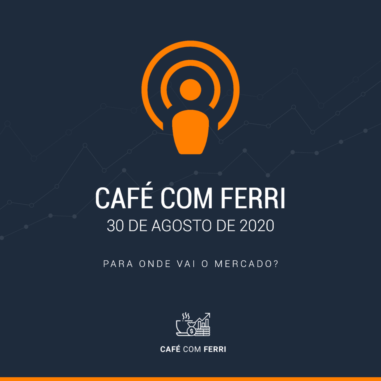 Café com Ferri #1 - Para onde vai o mercado?