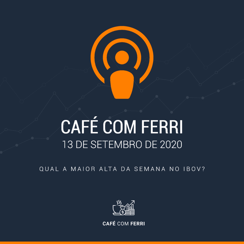 Café com Ferri #3 - Qual a maior alta da semana no Ibov?