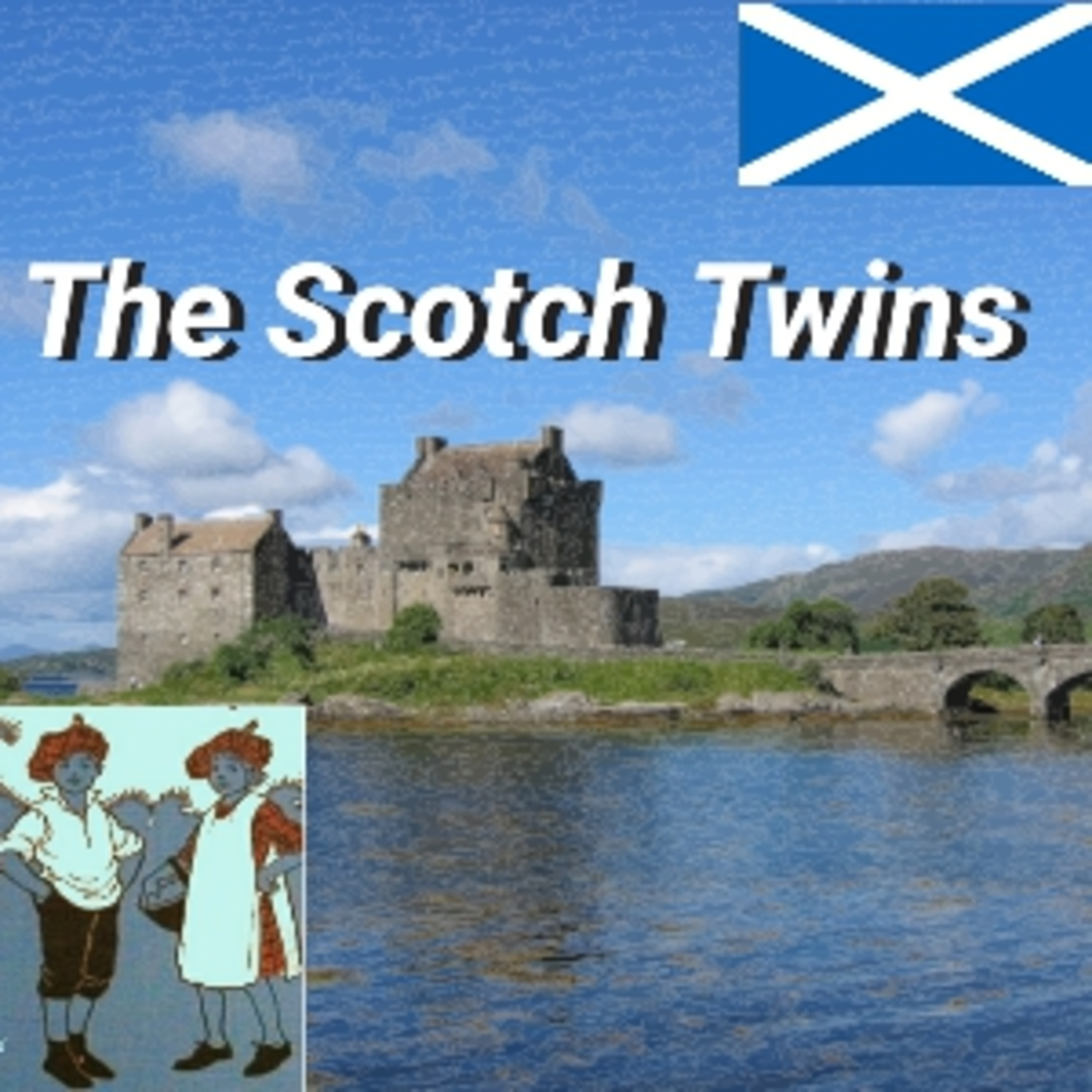 Two Discoveries - The Scotch Twins - Chapter 6