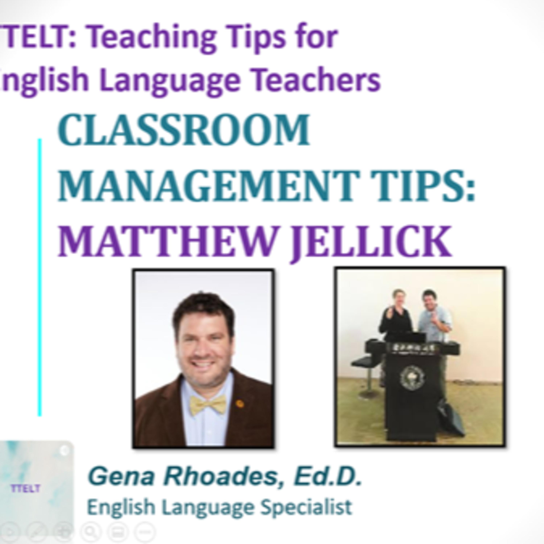8.0 Classroom Management Tips with Matthew Jellick