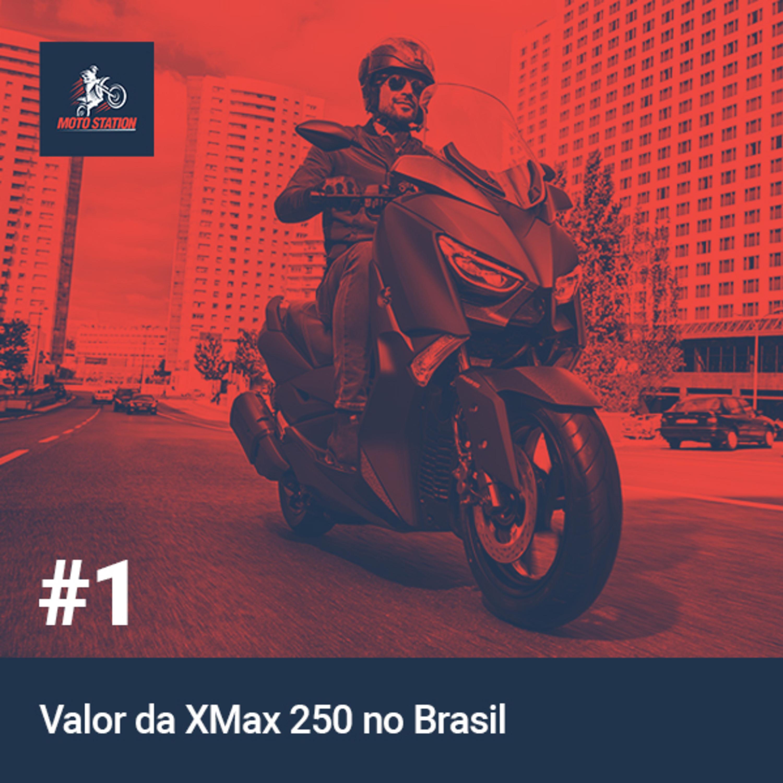 Valor da XMax 250 no Brasil - 1#