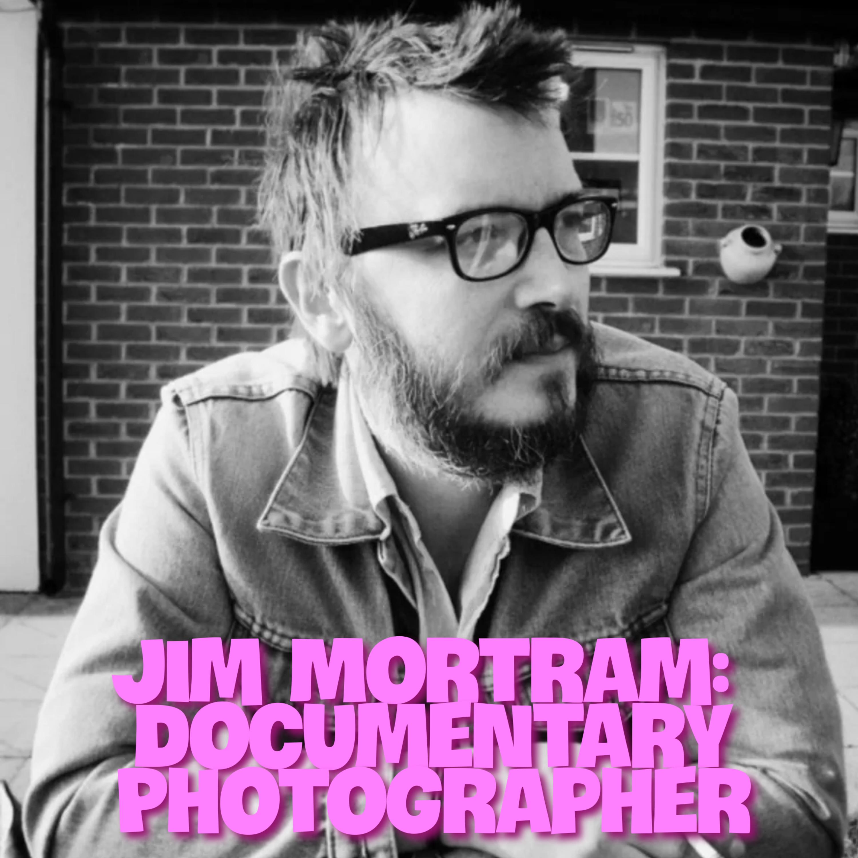 Documentary Photographer - Jim Mortram