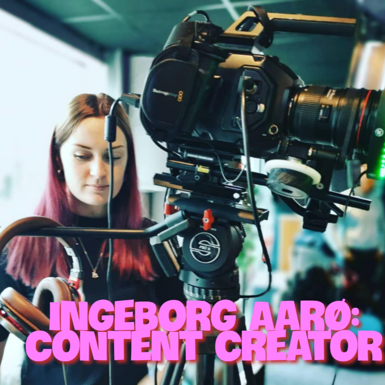 Content Creator - Ingeborg Aarø